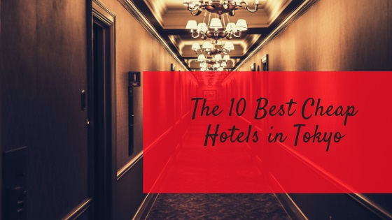 cheap hotels in tokyo   FAIR Inc