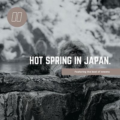 Hotspring Onsen In Japan   FAIR Inc