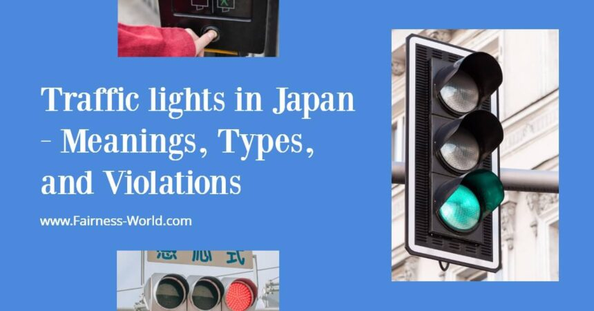Traffic Lights in Japan | Fair Inc.